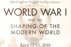 The Center for Vision & Values   2018 Annual Conference