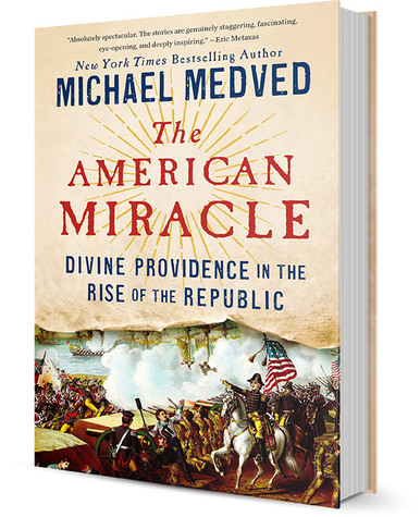 The American Miracle: Divine Providence in the Rise of the Republic (Autographed Hardcover)