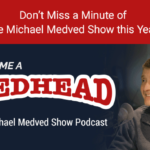 Don't Miss a Minute of the Medved Show in 2019!